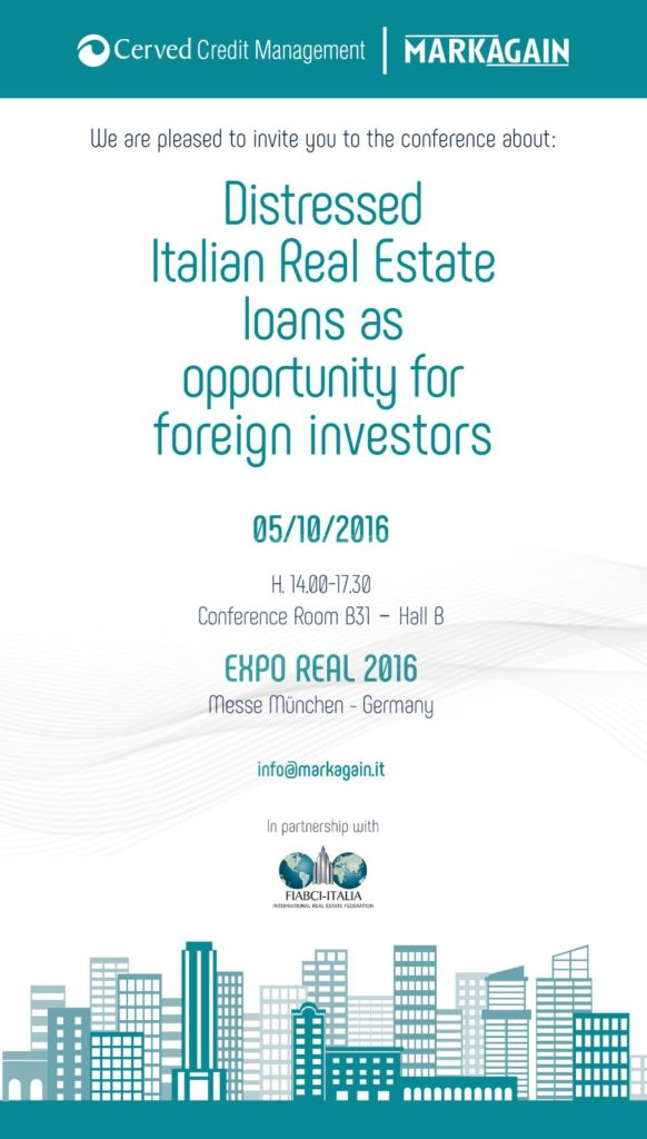 "ExpoReal 2016: Conference ""Distressed Italian Real Estate Loans, Opportunity for Foreign Investors"" – 05.10, Munich"